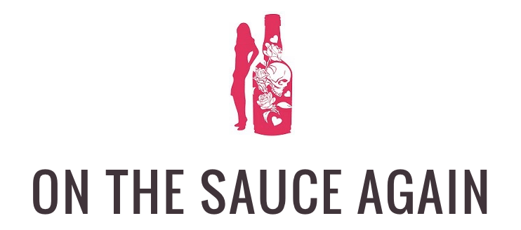 on-the-sauce-again-blog